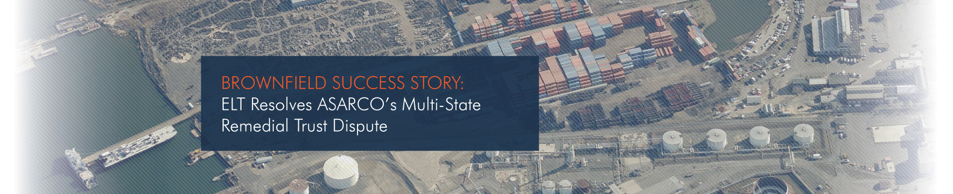 Brownfield Success Story: ASARCO